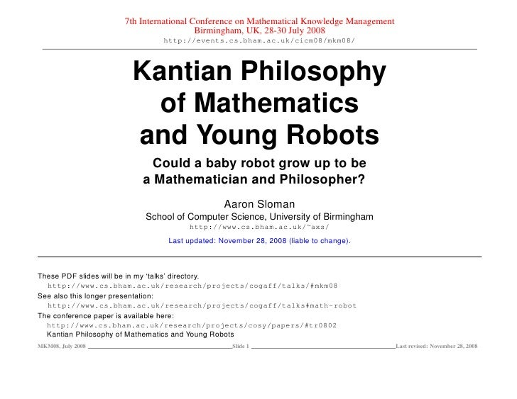 Kantian Philosophy of Mathematics and Young Robots: Could a baby robot grow up to be a Mathematician and Philosopher?