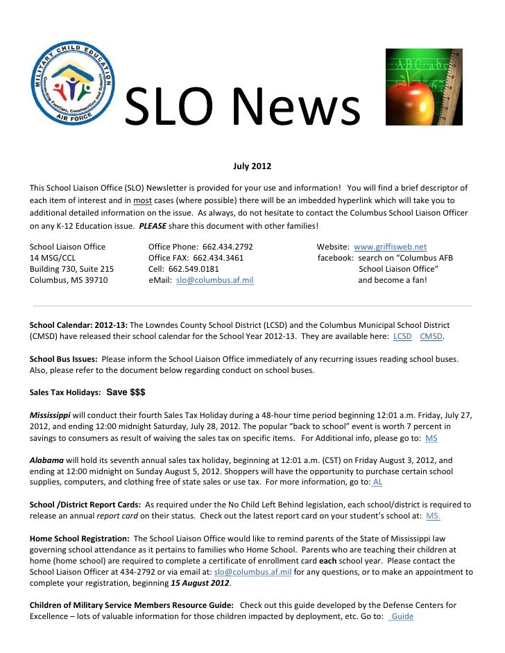 SLO News                                                        July 2012This School Liaison Office (SLO) Newsletter is pr...