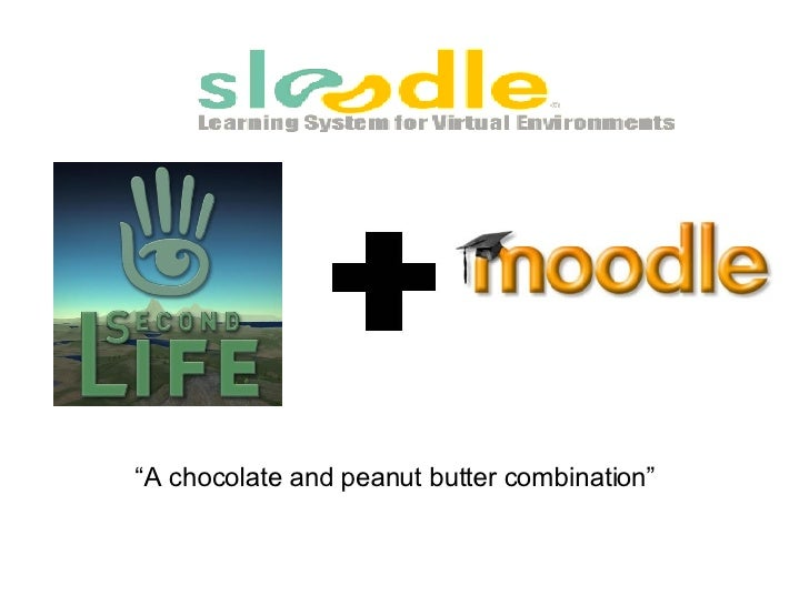 "Sloodle: Intro "" A chocolate and peanut butter combination"""