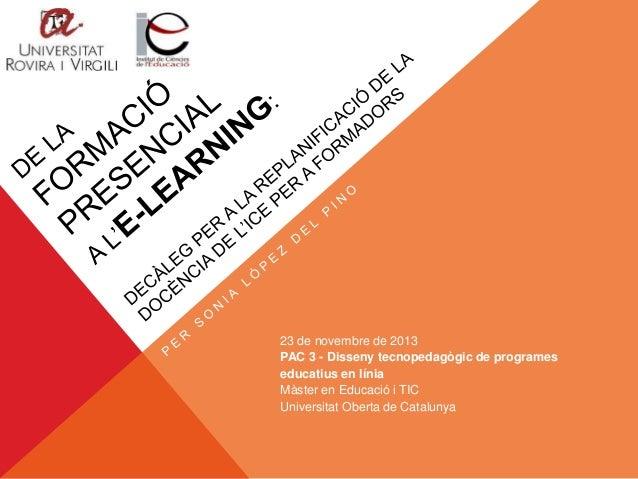DE LA FORMACIÓ PRESENCIAL A L'E-LEARNING