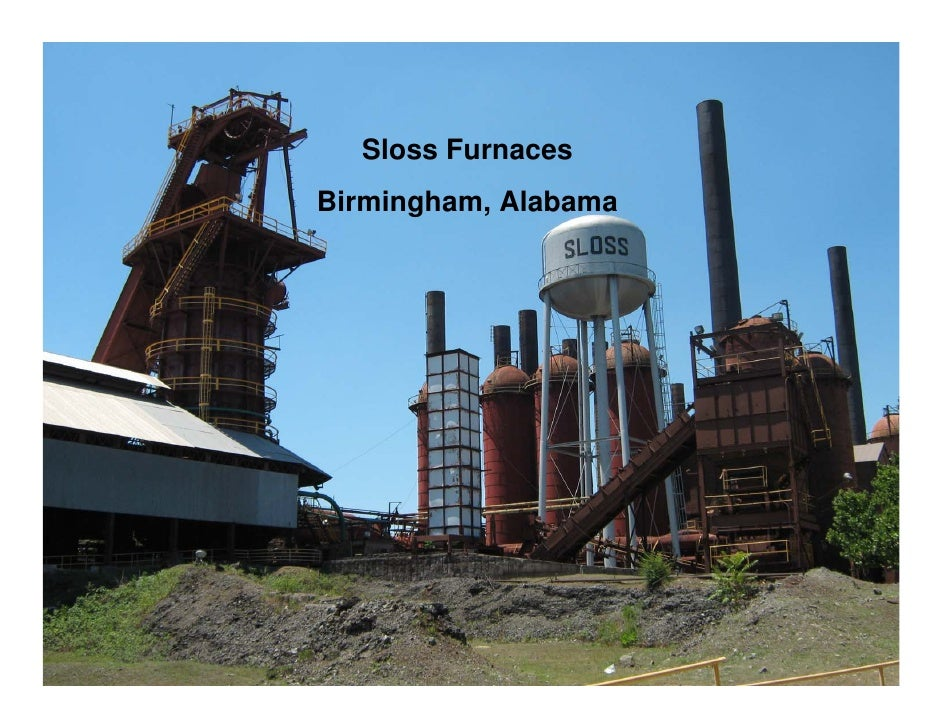 Sloss Furnaces Birmingham, Alabama