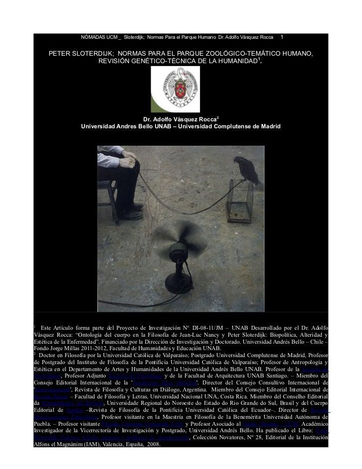 NÓMADAS UCM _ Sloterdijk; Normas Para el Parque Humano Dr. Adolfo Vásquez Rocca   1      PETER SLOTERDIJK; NORMAS PARA EL ...