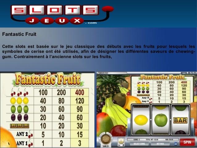 Fantastic FruitCette slots est basée sur le jeu classique des débuts avec les fruits pour lesquels lessymboles de cerise o...
