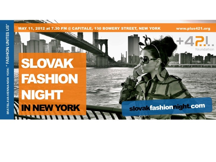 "FASHION UNITES US""                                MAY 11, 2012 at 7.30 PM @ CAPITALE, 130 BOWERY STREET, NEW YORK         ..."