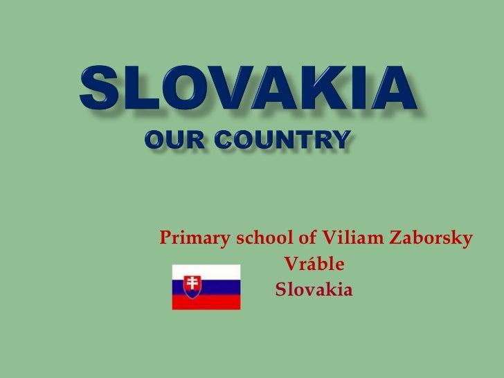 Primary school of Viliam Zaborsky             Vráble            Slovakia