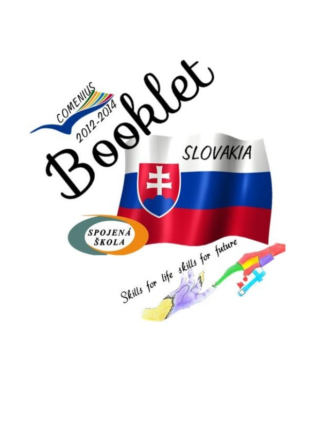 S L O V A K I A Slovakia is one of the smallest countries in Europe and it is situated in the heart of Europe. The populat...