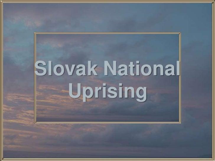 Slovak NationalUprising<br />