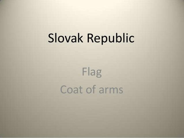 Slovak Republic      Flag  Coat of arms