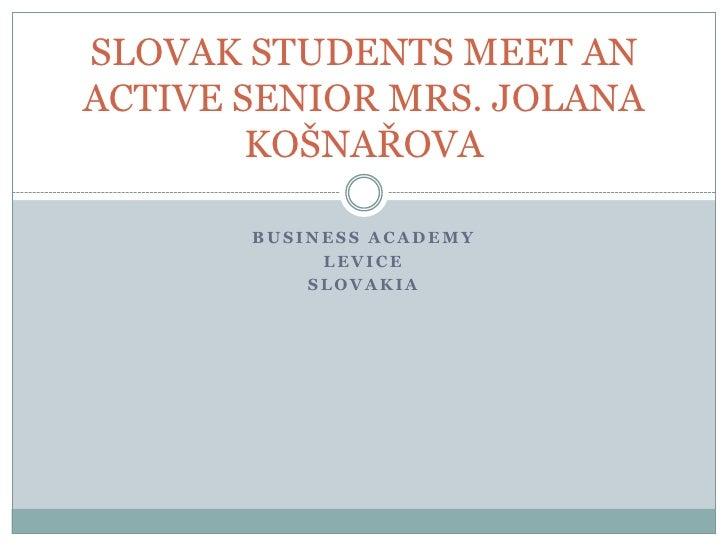 Slovak students meet an active senior mrs