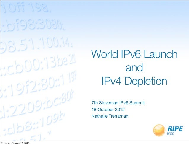 World IPv6 Launch                                    and                              IPv4 Depletion                      ...