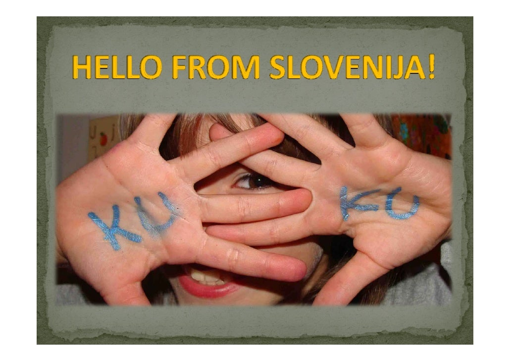 Slovenija   Our School, Our City