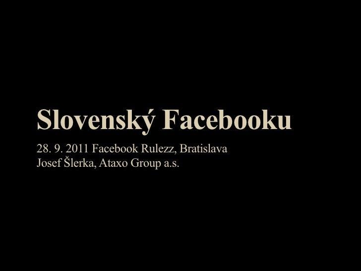 Slovensky Facebook - Josef Slerka