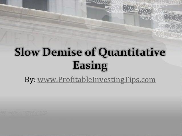 Slow Demise of Quantitative Easing