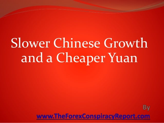 Slower Chinese Economic Growth and a Cheaper Yuan