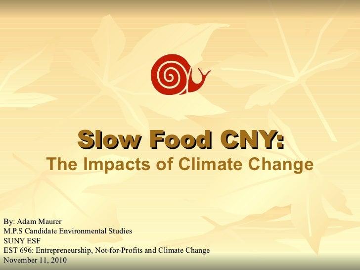 Slow Food CNY