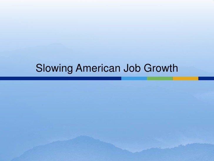Slowing American Job Growth
