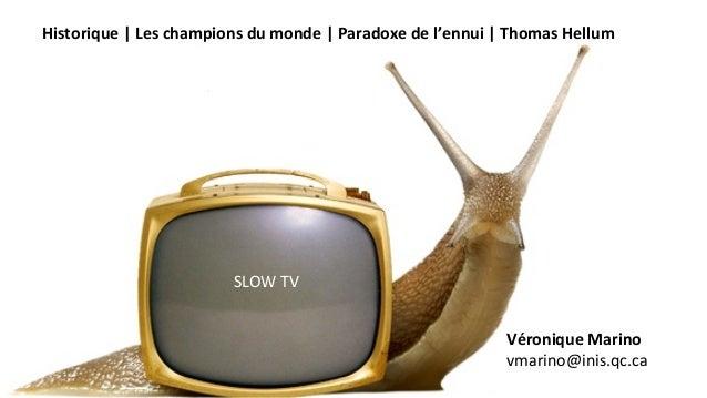 Historique     Les  champions  du  monde     Paradoxe  de  l'ennui     Thomas  Hellum      SLO...