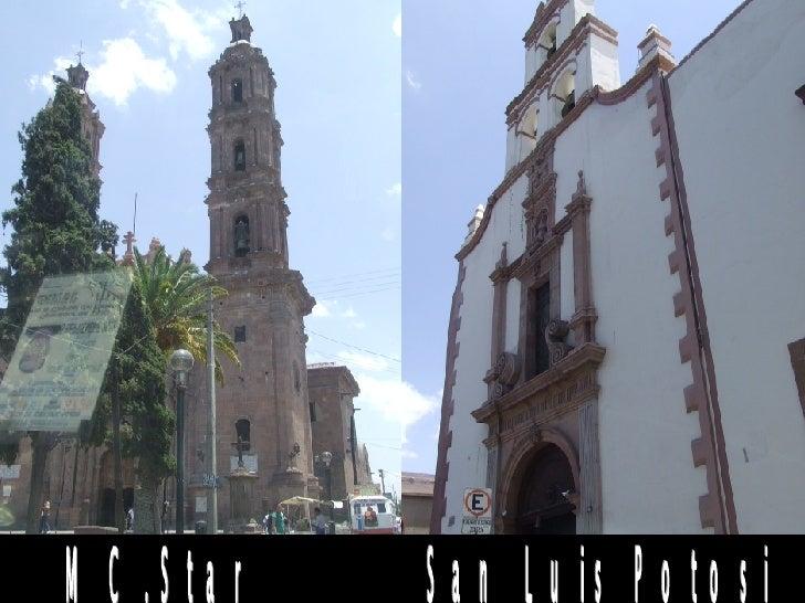San Luis Potosi MC.Star