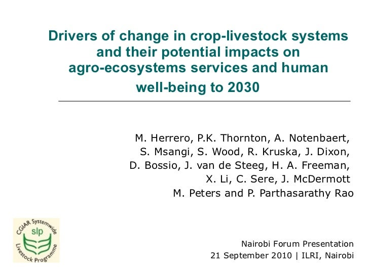 Drivers of change in crop-livestock systems  and their potential impacts on  agro-ecosystems services and human  well-bein...