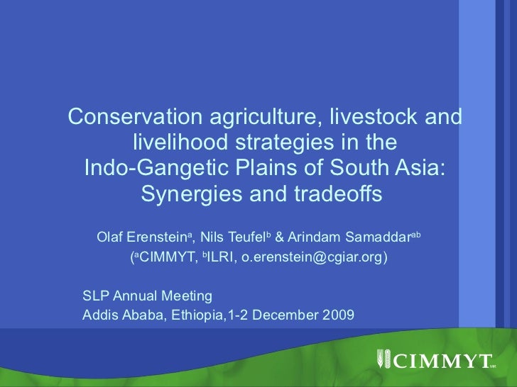Conservation agriculture, livestock and livelihood strategies in the Indo-Gangetic Plains of South Asia: Synergies and tra...