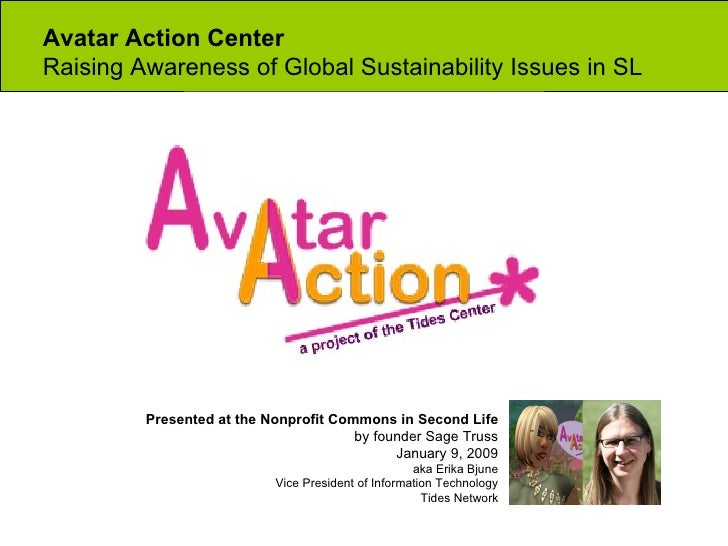 Avatar Action Center  Raising Awareness of Global Sustainability Issues in SL Presented at the Nonprofit Commons in Second...