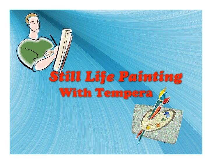 Still Life Painting With Tempera