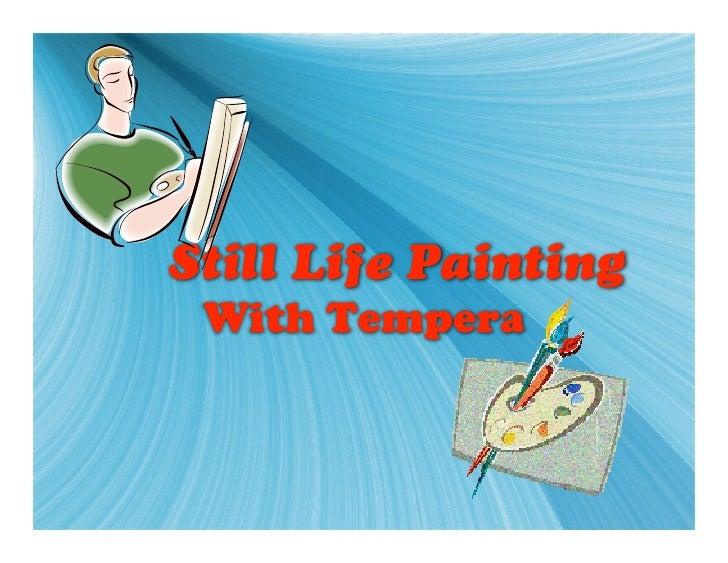 Still Life Tempera Painting