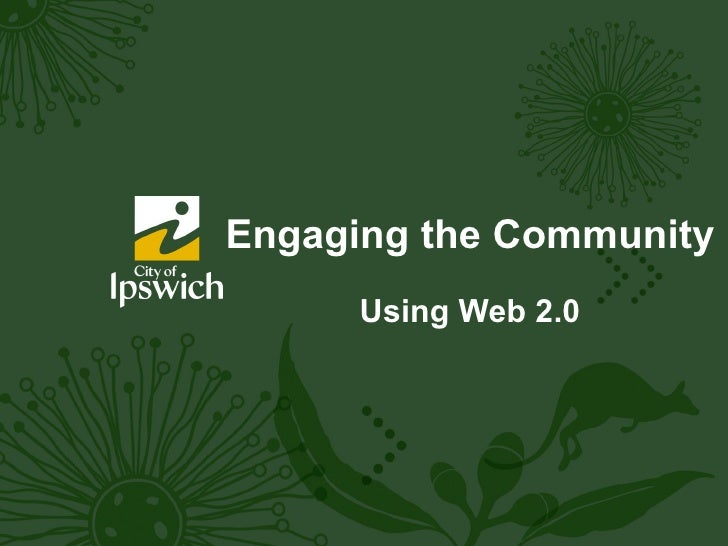 Engaging the Community Using Web 2.0