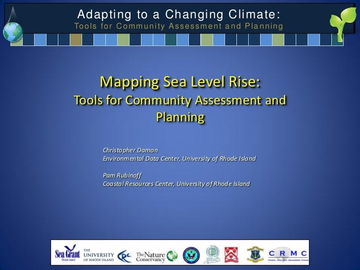 Mapping Sea Level Rise: Tools for Community Assessment and Planning