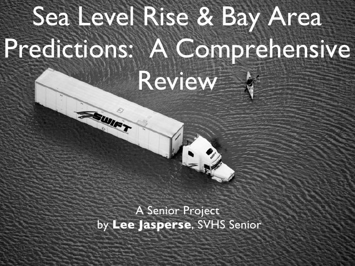Sea Leve Rise:  An Overview
