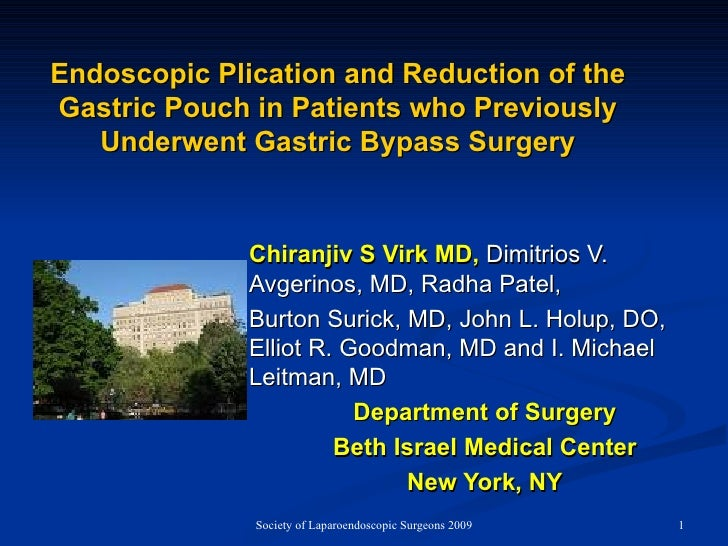 Endoscopic Plication and Reduction of the Gastric Pouch in Patients who Previously Underwent Gastric Bypass Surgery Chiran...