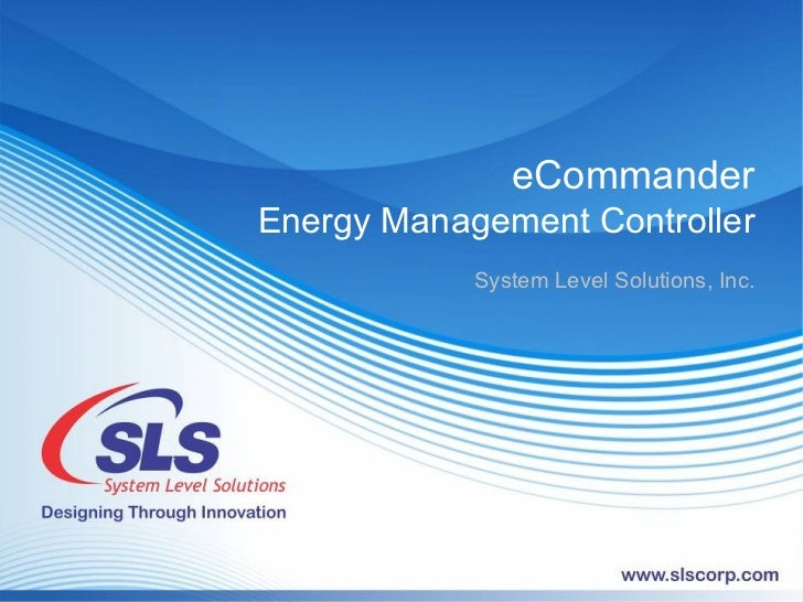 eCommander Energy Management Controller System Level Solutions, Inc.