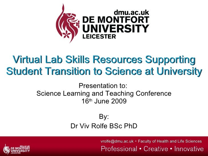 Virtual Lab Skills Resources Supporting Student Transition to Science at University Presentation to:  Science Learning and...