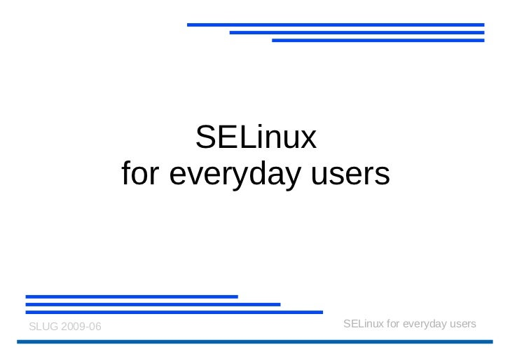 SELinux for everyday users
