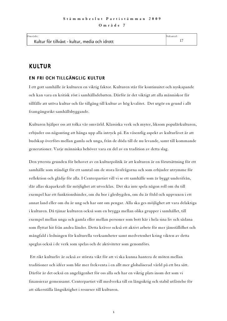 Stämmobeslut Partistämman 2009                                            Område 7  Område:                               ...