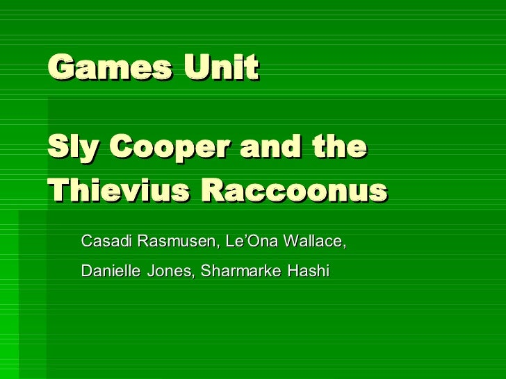 Sly Cooper Games Unit Final