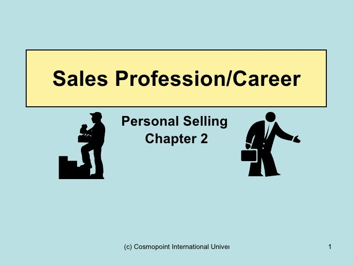 Sales Profession/Career Personal Selling  Chapter 2