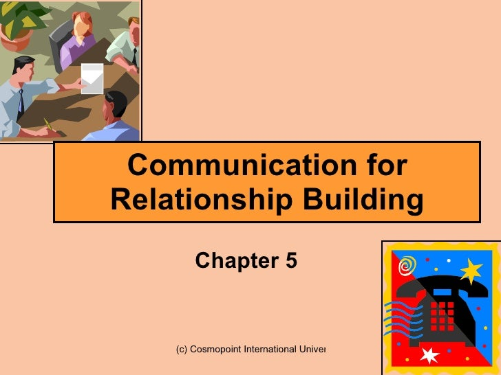 Communication for Relationship Building Chapter 5