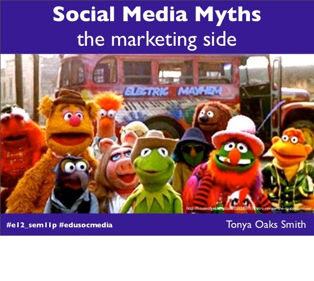 Social Media Myths            the marketing side                           http://houseofgeekery.com/2012/03/07/retro-revi...