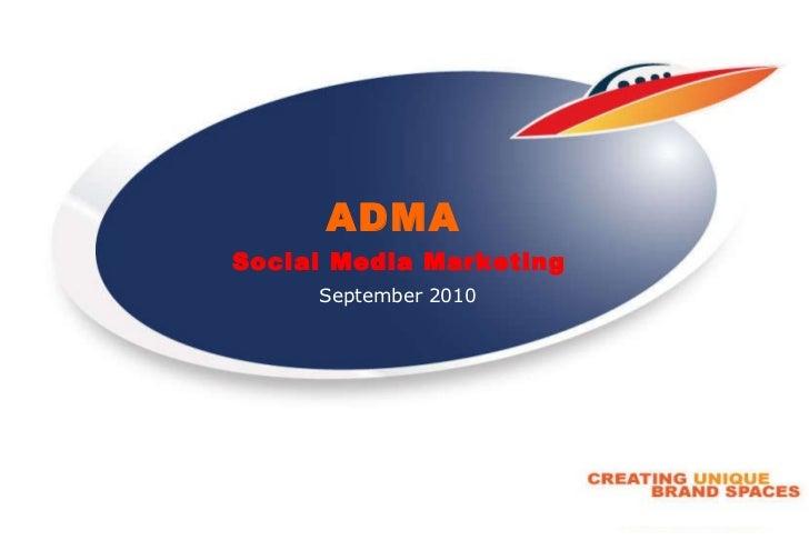 September 2010 ADMA   Social Media Marketing