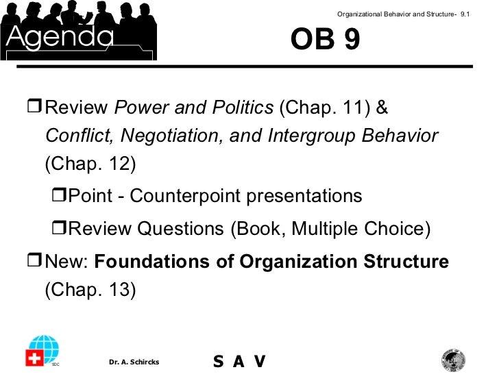 <ul><li>Review  Power and Politics  (Chap. 11) &  Conflict, Negotiation, and Intergroup Behavior  (Chap. 12) </li></ul><ul...