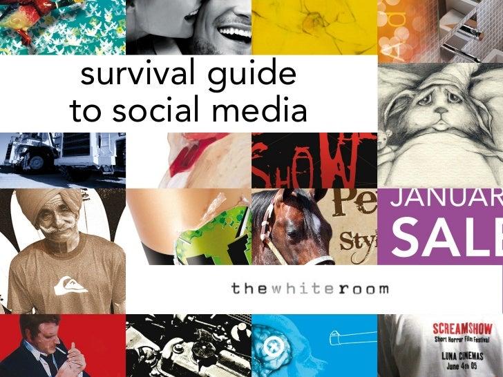 Survival Guide to Social Media