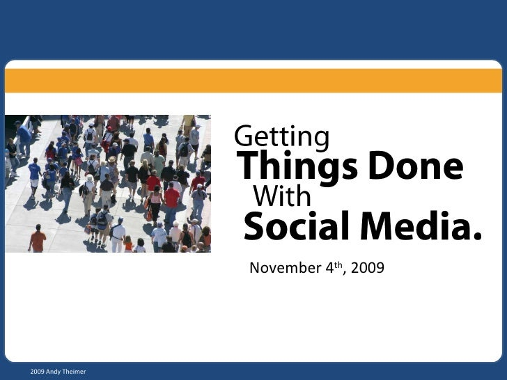 Getting Things Done With Social Media
