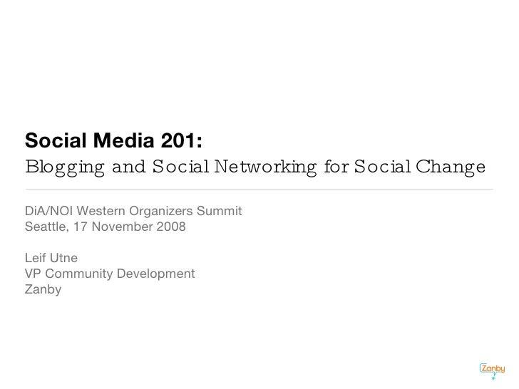 Social Media 201: Blogging and Social Networking for Social Change