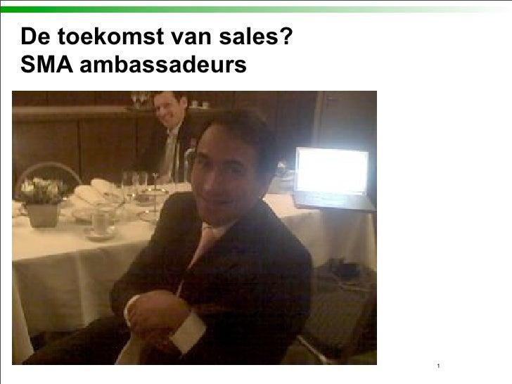 De toekomst van sales? SMA ambassadeurs                              1