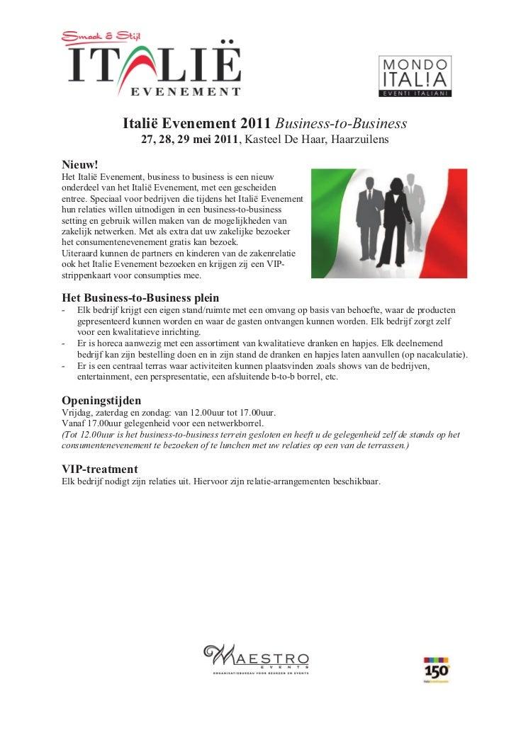 Italië Evenement 2011 Business-to-Business                     27, 28, 29 mei 2011, Kasteel De Haar, HaarzuilensNieuw!Het ...