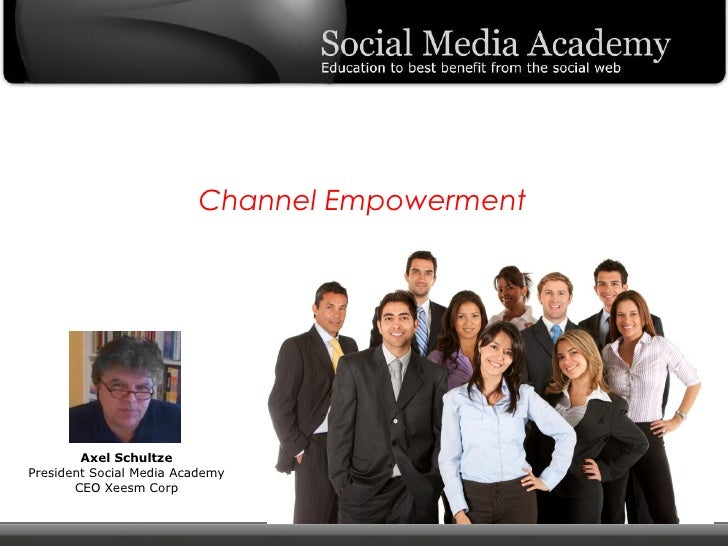 Channel Empowerment - Social Media Academy
