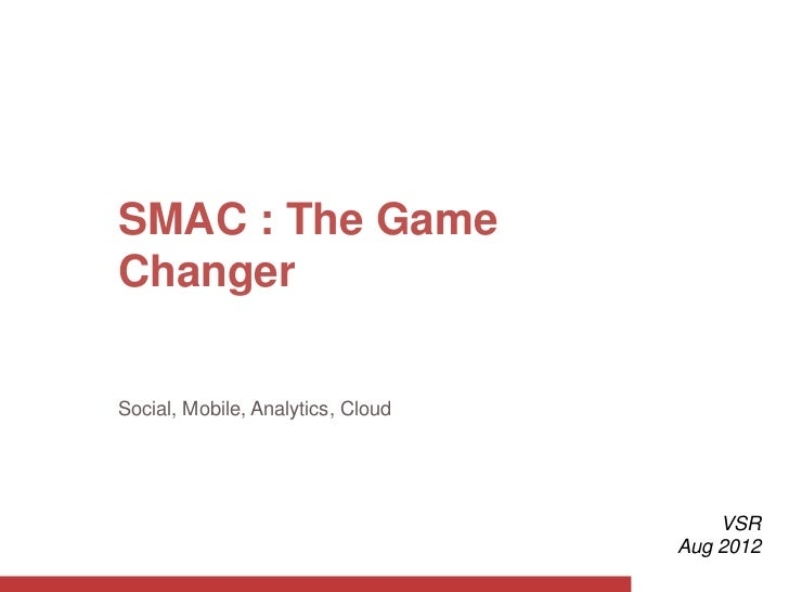 SMAC: The Game Changer