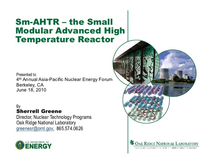 Sm-AHTR – the SmallModular Advanced HighTemperature ReactorPresented to4th Annual Asia-Pacific Nuclear Energy ForumBerkele...