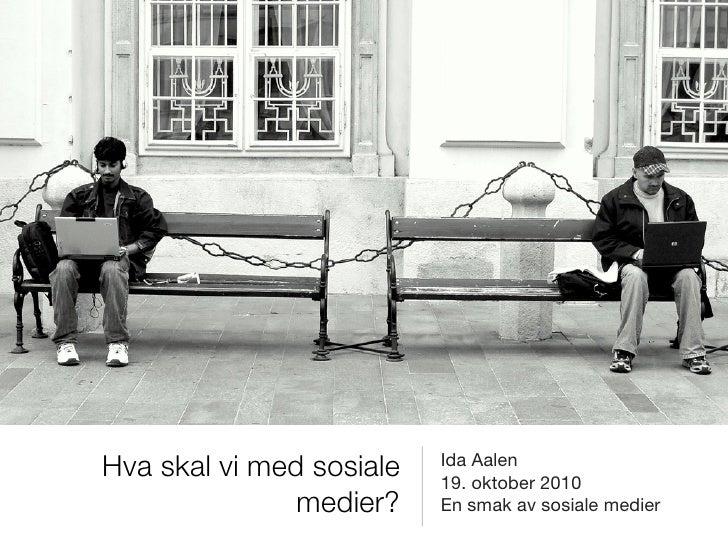 """Foredrag for """"Smak av sosiale medier"""" i Akershus"""